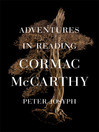 Adventures in Reading Cormac McCarthy (eBook)